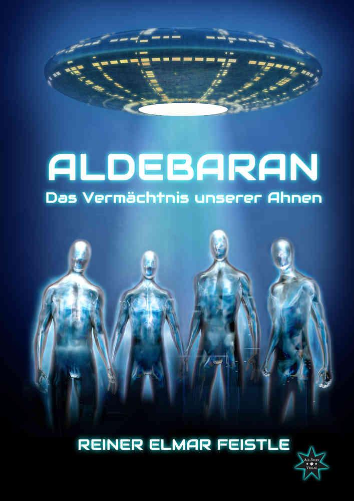 Aldebaran, Das Vermächtnis unserer Ahnen