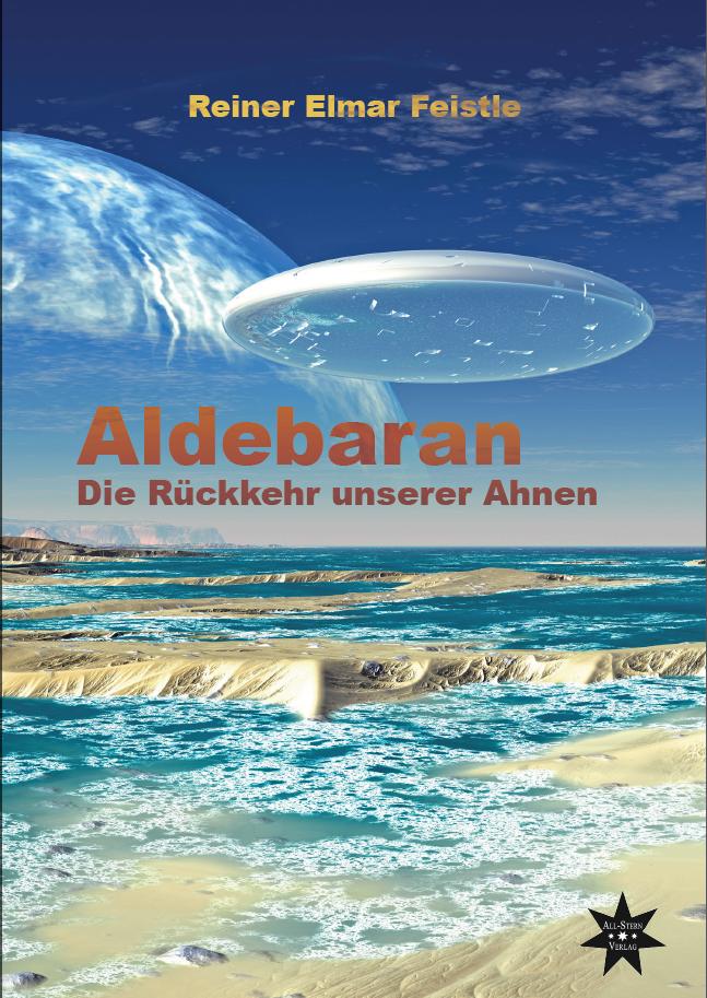Aldebaran Die Rückkehr unserer Ahnen