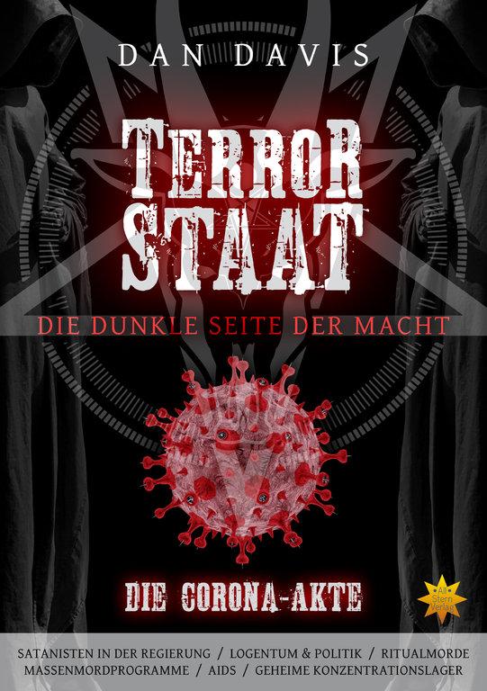 TERRORSTAAT – Die dunkle Seite der Macht (Die Corona-Akte)